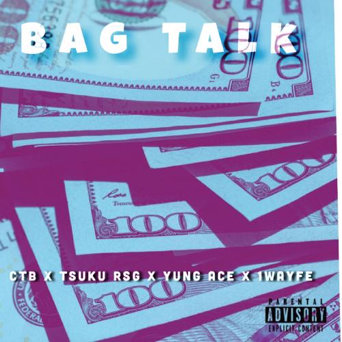Christhebrooo ft. Ace Tarantino, Tsuku RSG & 1wayfe - Bag Talk