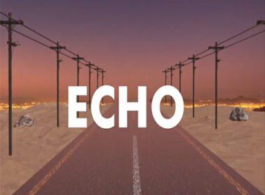Echo - drivewitmaknees Lyric Video