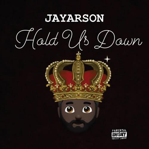JAYARSON - Hold Us Down (EP)