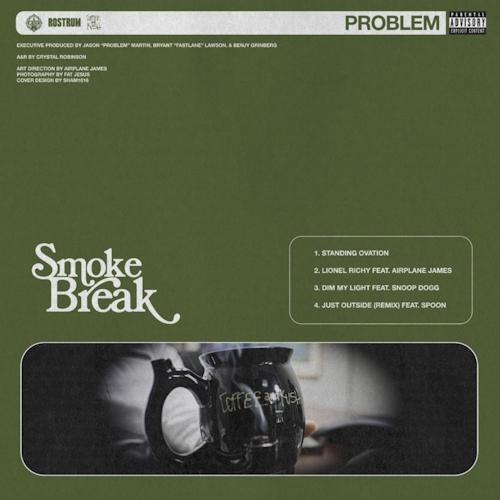 Problem - Smoke Break