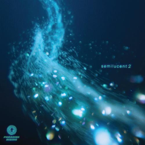 Paradise Rising - semilucent 2 (EP)
